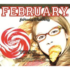 FEBRUARY & HEAVENLY(februaly bundle) / Tommy february6