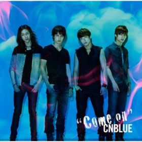 アルバム - Come on / CNBLUE