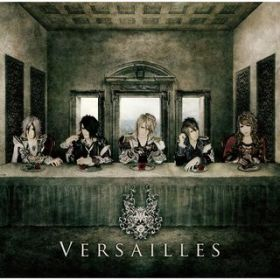 Rhapsody of the Darkness / Versailles