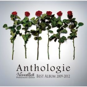 BEST ALBUM 2009—2012 Anthologie / Versailles