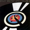 Eagles Greatest Hits Vol. 2 (Remastered)
