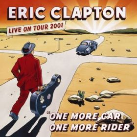 アルバム - One More Car, One More Rider / Eric Clapton