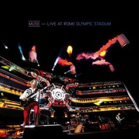 アルバム - Live At Rome Olympic Stadium / Muse