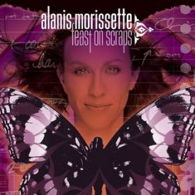 アルバム - Feast On Scraps / Alanis Morissette