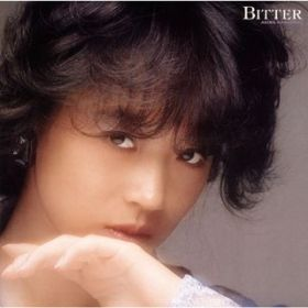 BITTER AND SWEET  AKINA NAKAMORI 8TH ALBUM / 中森明菜