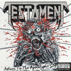 アルバム - Return to the Apocalyptic City / Testament