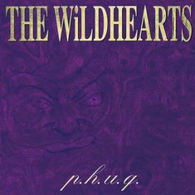 I Wanna Go Where The People Go / The Wildhearts