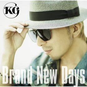 Brand New Days / KG