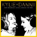 アルバム - 100 Degrees (Still Disco to Me) [with Dannii Minogue] / Kylie Minogue
