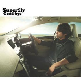 アルバム - Good-bye / Superfly