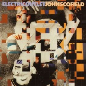 Electric Outlet / John Scofield