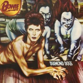 アルバム - Diamond Dogs (2016 Remastered Version) / David Bowie