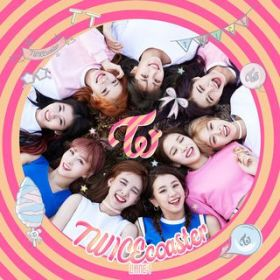 アルバム - TWICEcoaster : LANE1 / TWICE