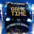 Flo Ridaの曲/シングル - Game Time (feat. Sage The Gemini)