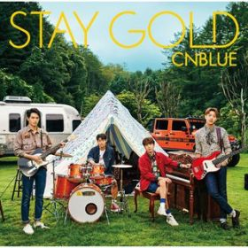 STAY GOLD / CNBLUE