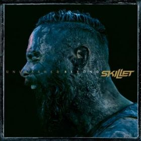 Unleashed Beyond (Special Edition) / Skillet