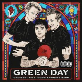 アルバム - Greatest Hits: God's Favorite Band / Green Day