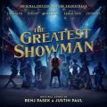 「The Greatest Showman (Original Motion Picture Soundtrack)」Various
