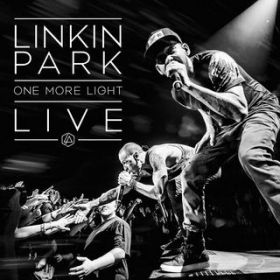 Burn It Down (One More Light Live) / Linkin Park