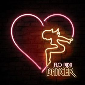 Dancer / Flo Rida