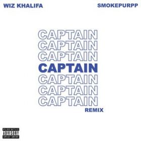Captain (feat. Smokepurpp) [Remix] / Wiz Khalifa