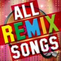 ALL REMIX SONGS Various Artists