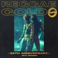 Reggae Gold 25th Anniversary: '90s Rewind Various Artists