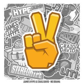 No Drama (feat. Craig David) / James Hype