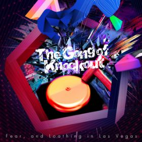 The Gong of Knockout (TV Size ver.) / Fear, and Loathing in Las Vegas
