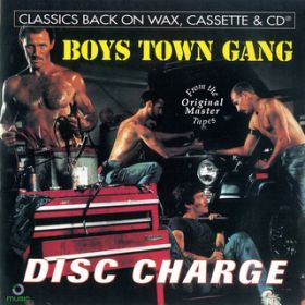 アルバム - Disc Charge / Boys Town Gang