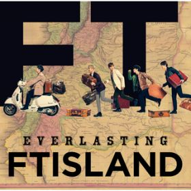 I'm coming home / FTISLAND