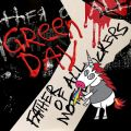 Green Dayの曲/シングル - Father of All...