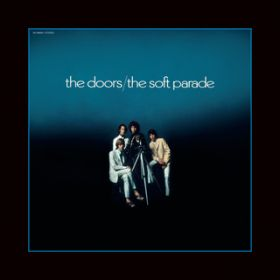 The Soft Parade (50th Anniversary Deluxe Edition) / The Doors