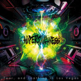 HYPERTOUGHNESS / Fear, and Loathing in Las Vegas