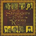 Strangers In The Room: A Journey Through The British Folk-Rock Scene (1967-73)