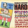 Hard Times: The Musical - EP (Original London Cast Recording Highlights)