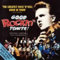 Good Rockin' Tonite! - Original London Cast