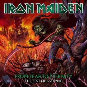 From Fear to Eternity: The Best of 1990 - 2010 / Iron Maiden
