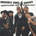 アルバム - HAPPY & SONG -MGS Singles Best- / Missile Girl Scoot