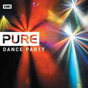 Pure Dance Party / Various Artists