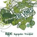 The Vinesの曲/シングル - Ride (Karaoke Version)