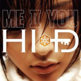 ME II YOU / HI-D