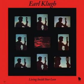 Living Inside Your Love / Earl Klugh