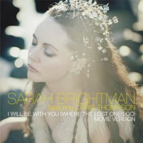 アルバム - I Will Be With You (Where The Lost Ones Go) / Sarah Brightman