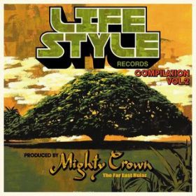 LIFE STYLE RECORDS COMPILATION VOL.2 / Various Artists