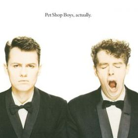 アルバム - Actually / Pet Shop Boys