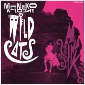 アルバム - WILD CATS / Minako with Wildcat's