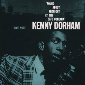 The Complete 'Round About Midnight At The Cafe (Rudy Van Gelder Edition) / Kenny Dorham