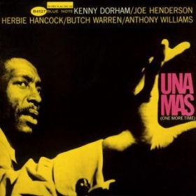 アルバム - Una Mas (The Rudy Van Gelder Edition) / Kenny Dorham