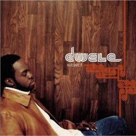 Subject / Dwele